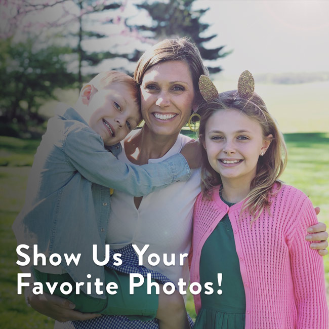 Show Us Your Favorite Photos